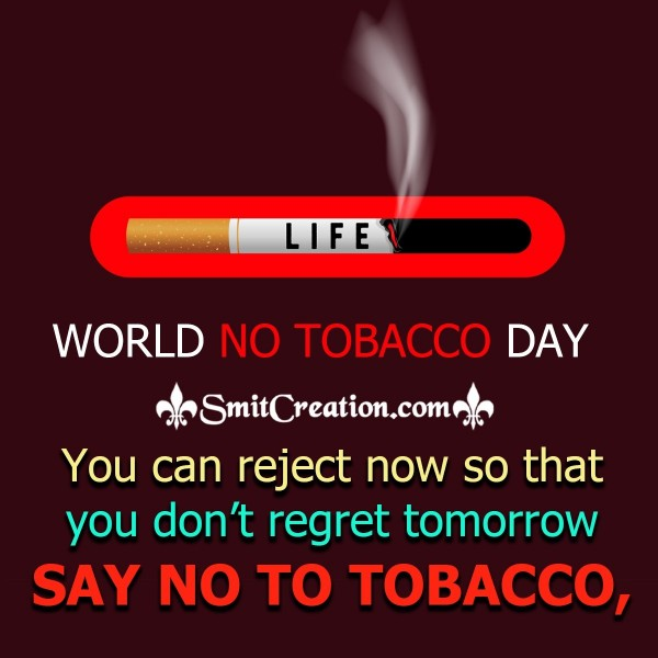 World No Tobacco Day – Say No To Tobacco