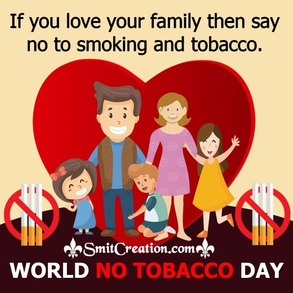 World No Tobacco Day – No To Smoking And Tobacco