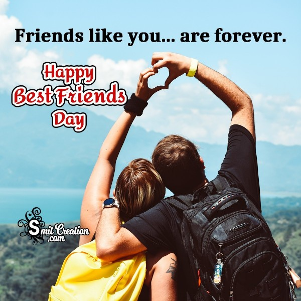 Happy Best Friends Day Friends Are Forever