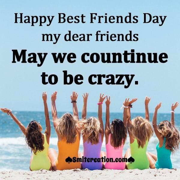Happy Best Friends Day My Dear Friends