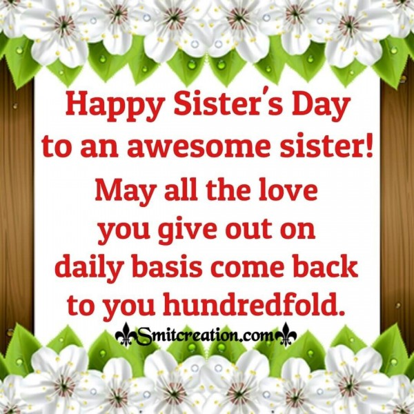 Happy Sister's Day To An Awsome Sister