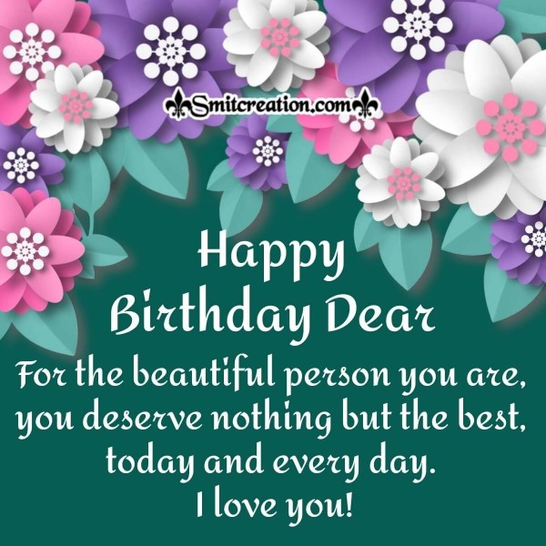To The Beautiful Person – Happy Birthday Card