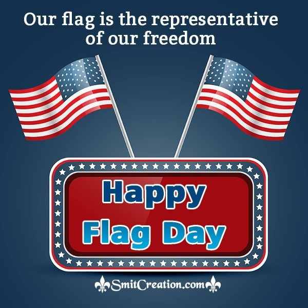 Happy Flag Day Freedom Quote Picture