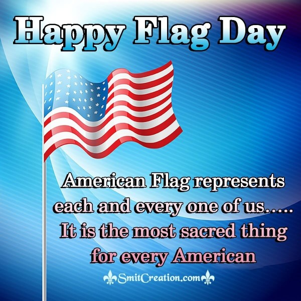 Happy Flag Day To All Americans