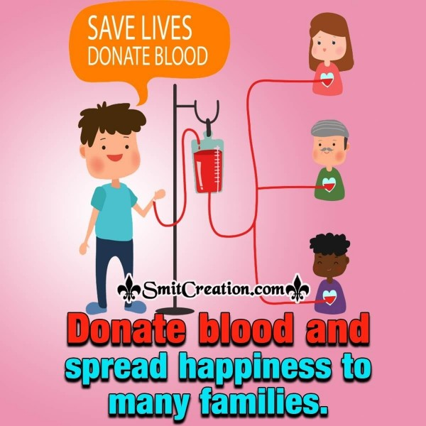 Donate Blood And Spread Happiness