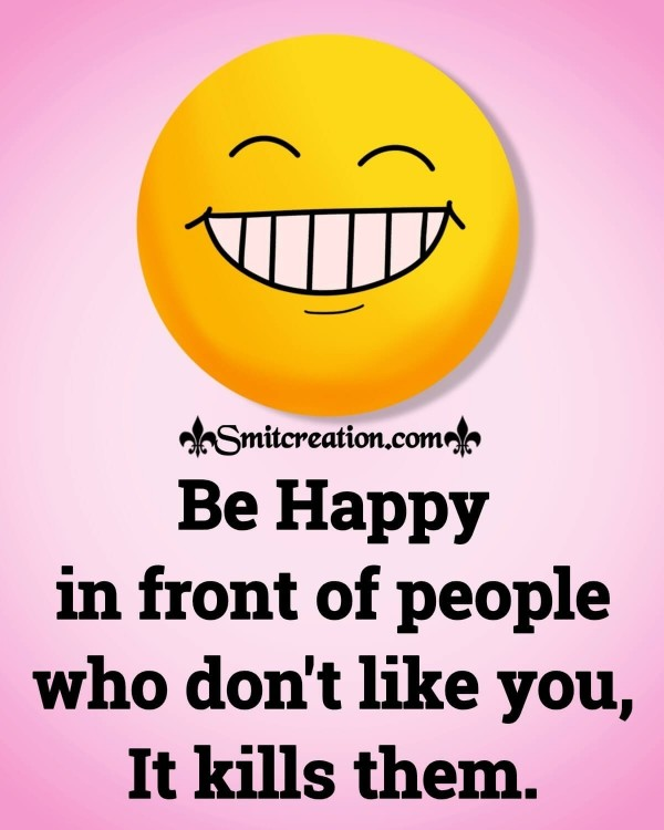 Be Happy In Front Of People
