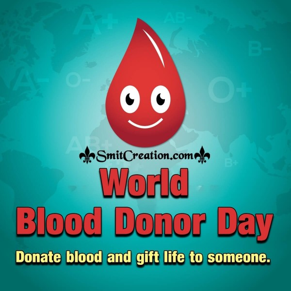 World Blood Donor Day Donate Blood