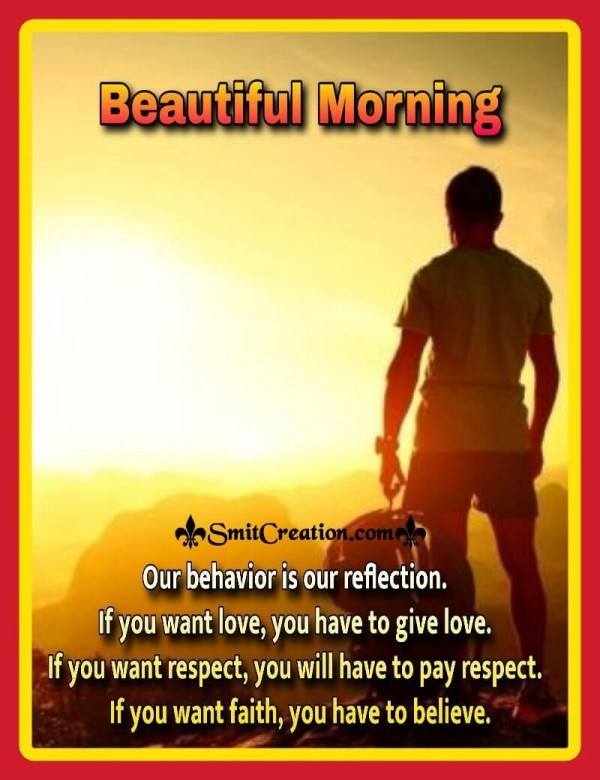 Beautiful Morning Behaviour Quote