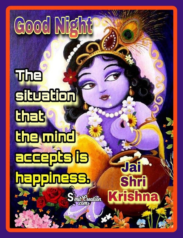Good Night Situation Mind Accepts Is Happiness