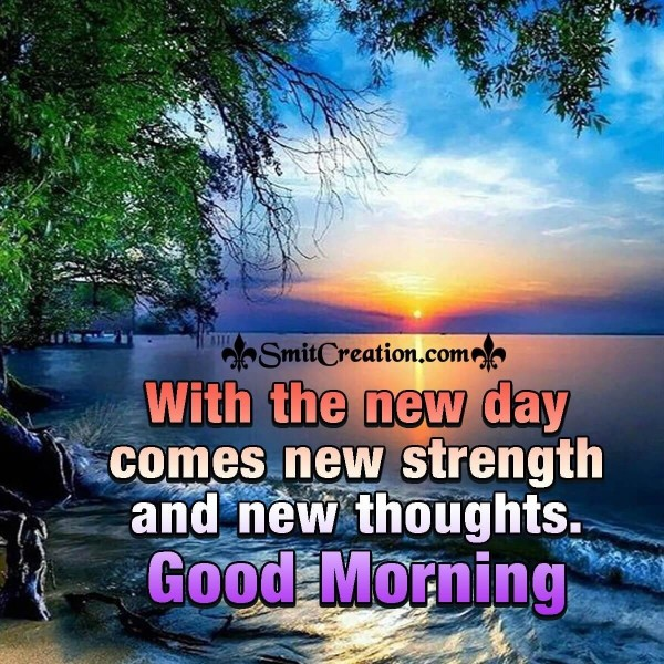 Good Morning New day New Thoughts
