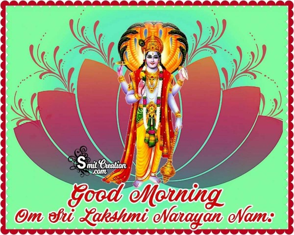 Good Morning Om Sri Lakshmi Narayan Namah