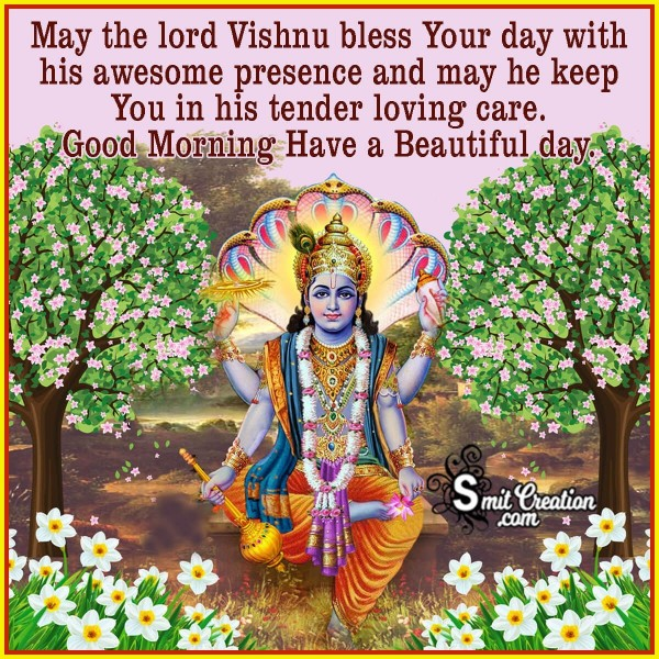 Good Morning May The Lord Vishnu Bless Your Day