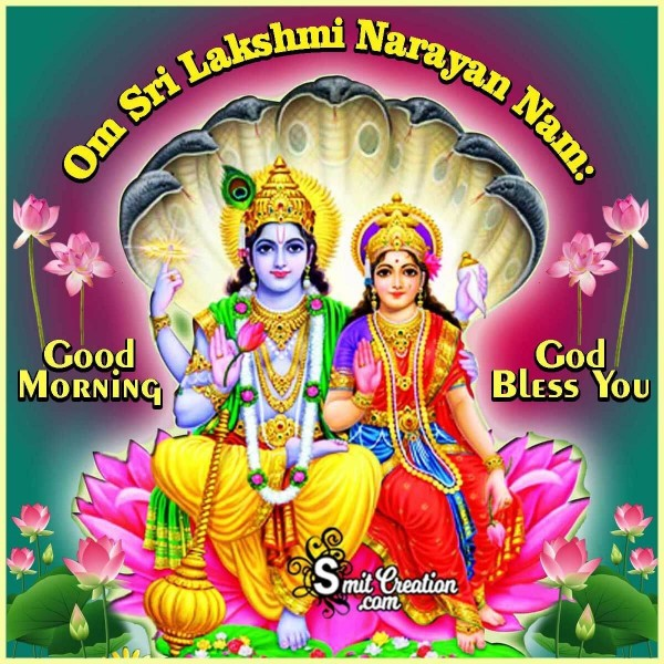 Good Morning Om Sri Lakshmi Narayan Namah Picture
