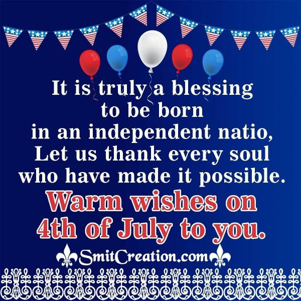 Warm Wishes On 4th of July To You