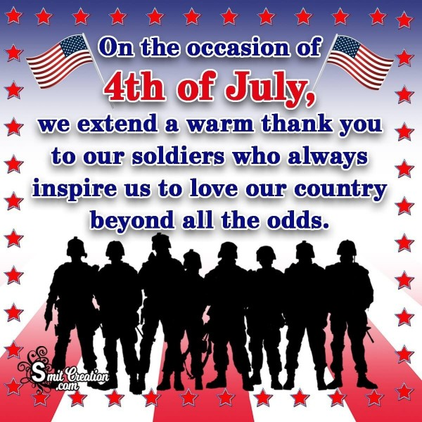 4th of July Thank You To Soldiers