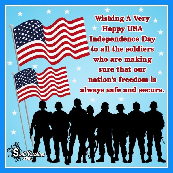 Wishing a very Happy USA Independence Day To All The Soldiers