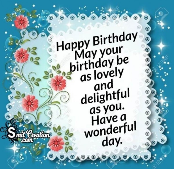 Lovely & Delightful – Happy Birthday Wishes