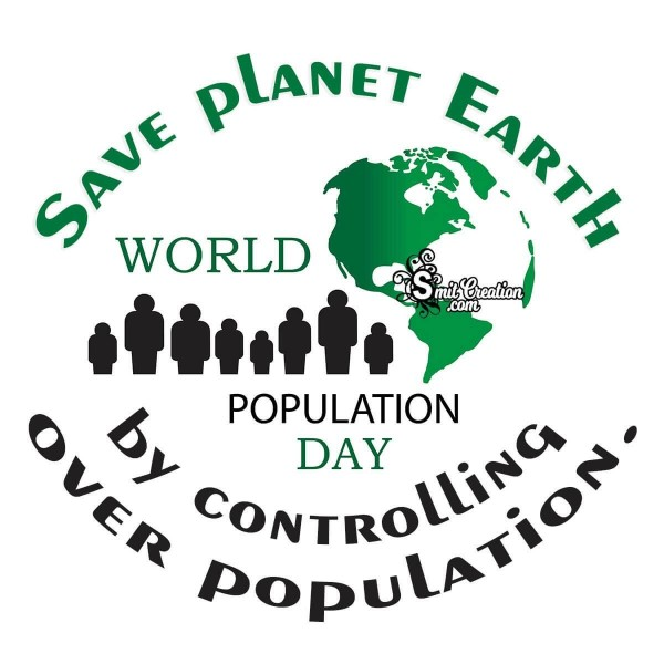 Save Planet Earth By Controlling Over Population
