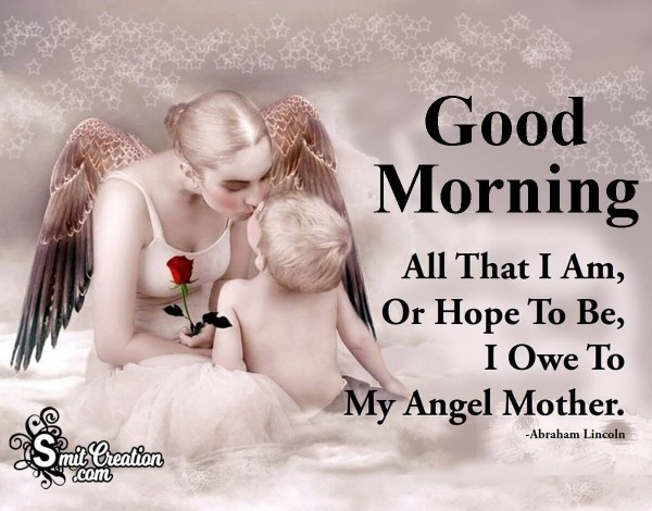 Good Morning My Angel Mother