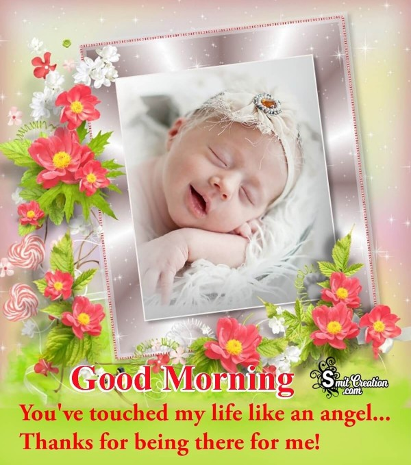 Good Morning You Are Like An Angel