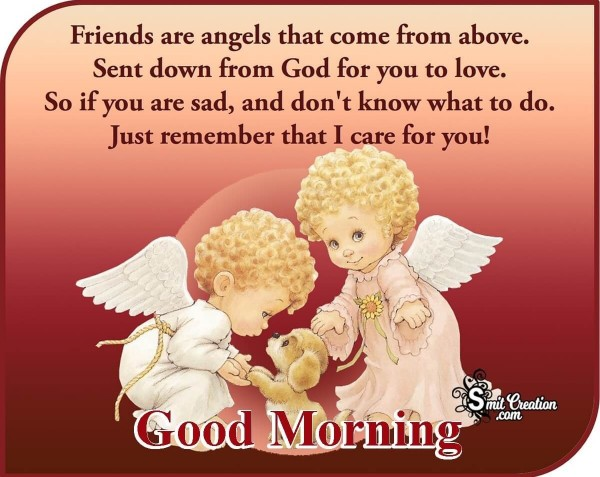 Good Morning Friends Are Angels