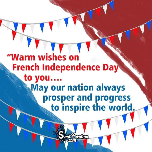 Warm Wishes On French Independence Day