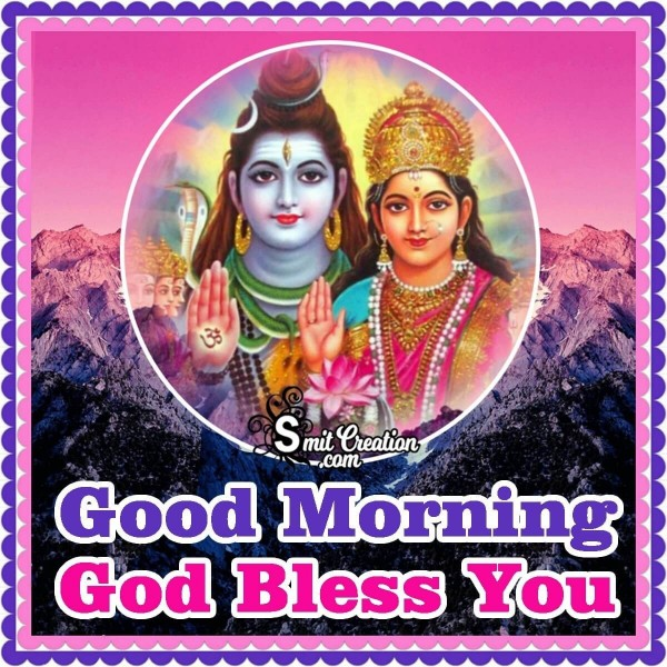 Good Morning God Bless You Shiv Parvati Image