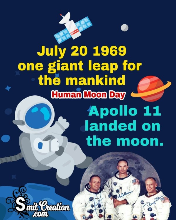 July 20 1969 Human Moon Day