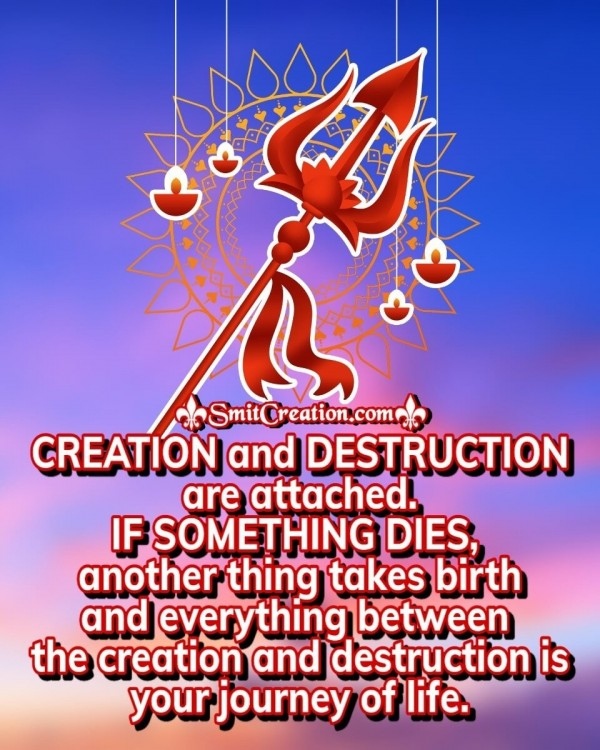 Creation And Destruction Are Attached