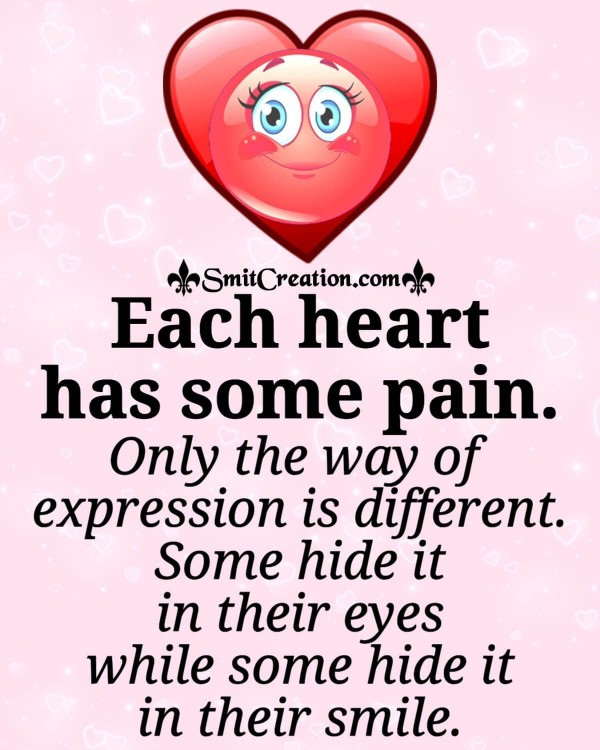 Each Heart Has Some Pain