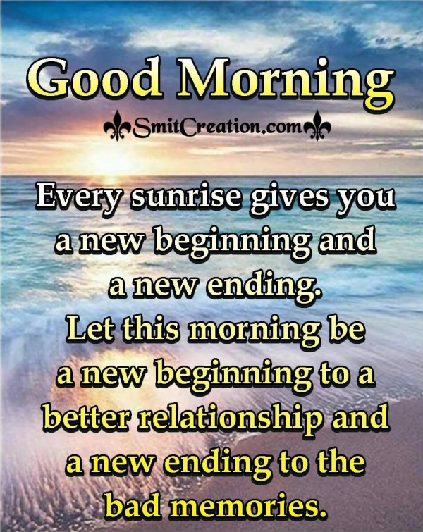 Good Morning Every Sunrise A New Beginning