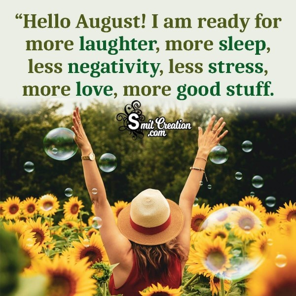 Hello August Status Picture