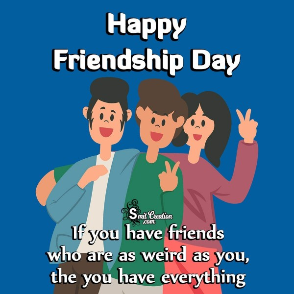 Happy Friendship Day Quote Pic