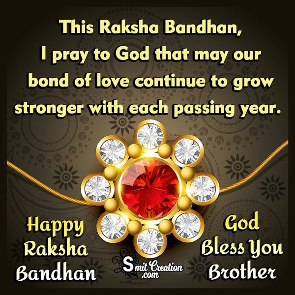 Happy Raksha Bandhan God Bless You Brother