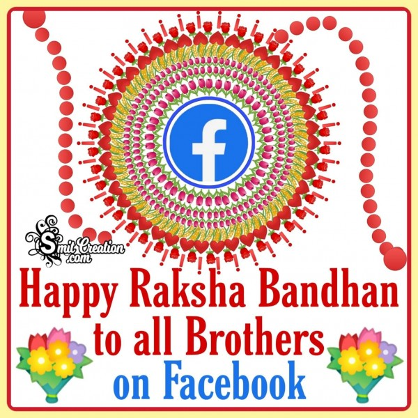 Happy Raksha Bandhan To All Brothers On Facebook