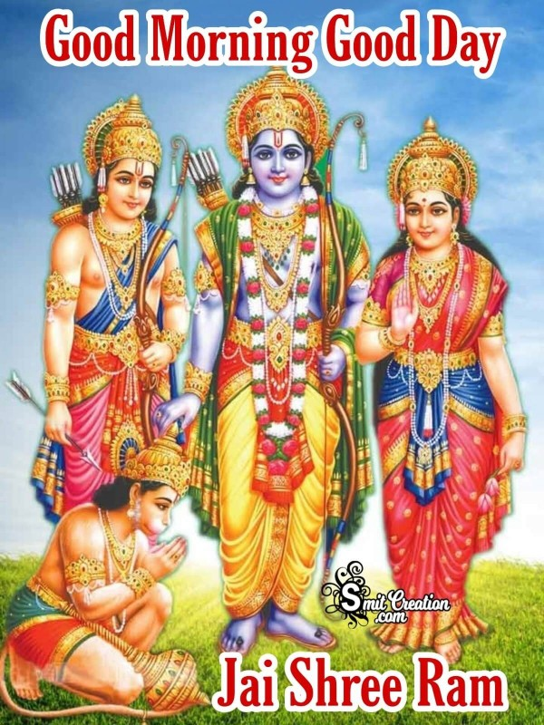 Good Morning  Good Day Jai Shree Ram