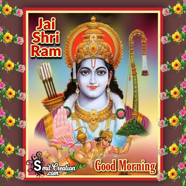 Jai Shri Ram Good Morning