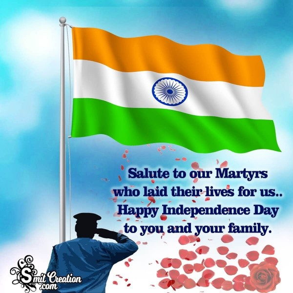 Happy Independence Day To You And Your Family