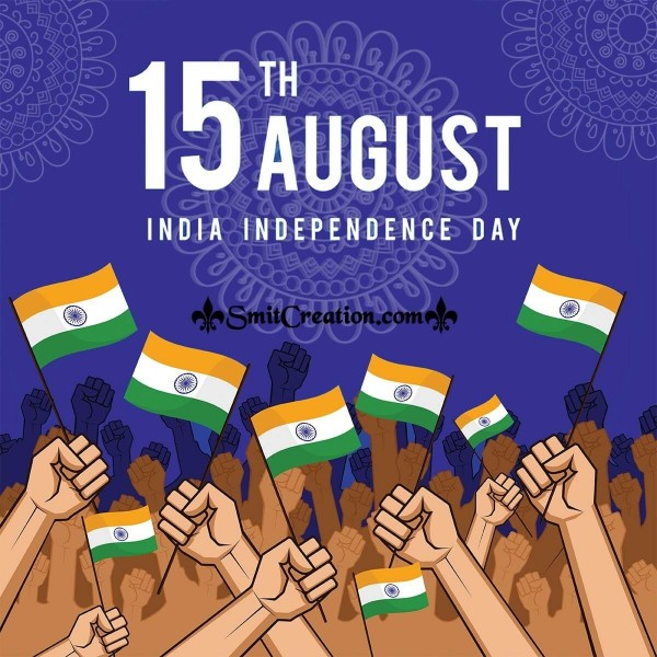 15th August India Independence Day