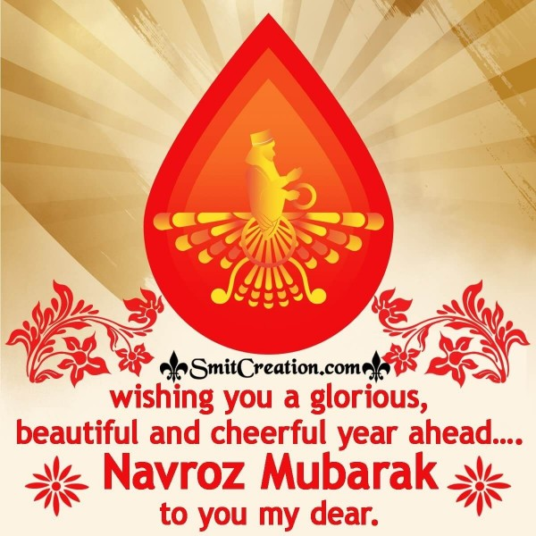 Wishing You A Glorious Navroz Mubarak