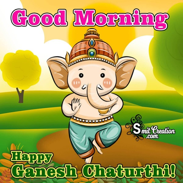 Good Morning Happy Ganesh Chaturthi Picture