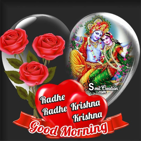 Good Morning Radhe Radhe Krishna Krishna