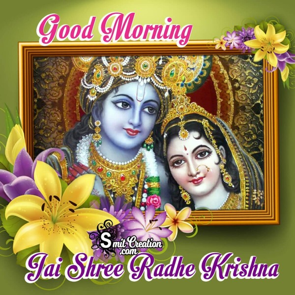 Good Morning Jai Shree Radhe Krishna