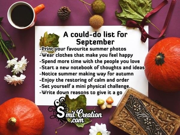 A Could-Do List For September