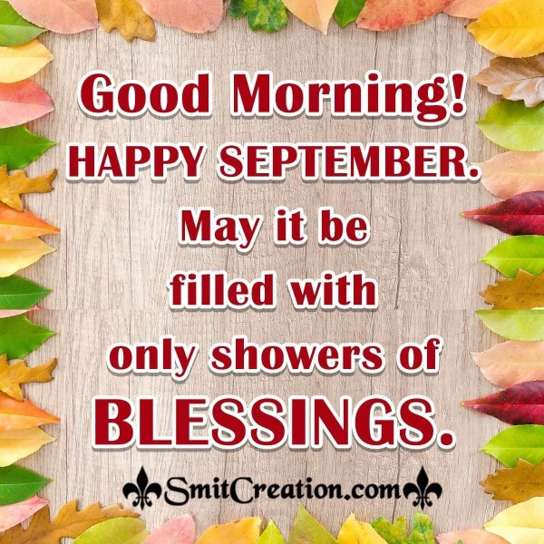 Good Morning! Happy September Blessing