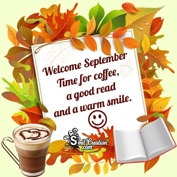 Welcome September Time For Coffee