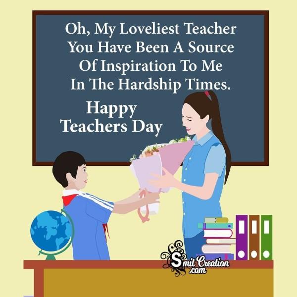 Happy Teachers Day Message To Loveliest Teacher