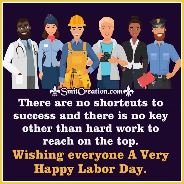 Wishing Everyone A Very Happy Labor Day