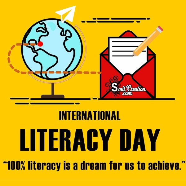 International Literacy Day 100% Literacy Is A Dream