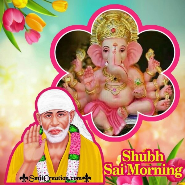 Shubh Sai Morning